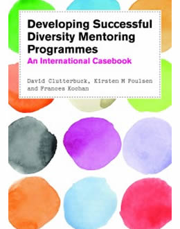 Developing Successful Diversity Mentoring Programmes Casebook